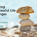Making Successful Life Changes and Reaching Your Goals