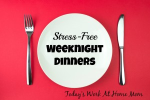 stress-free weeknight dinners