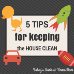 Five Tips for Keeping the House Clean