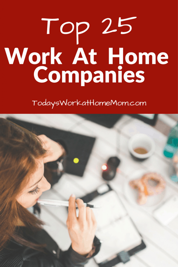 Looking for the best work at home companies? Here's the list of the top 25 companies where you can find telecommuting jobs you're looking for.