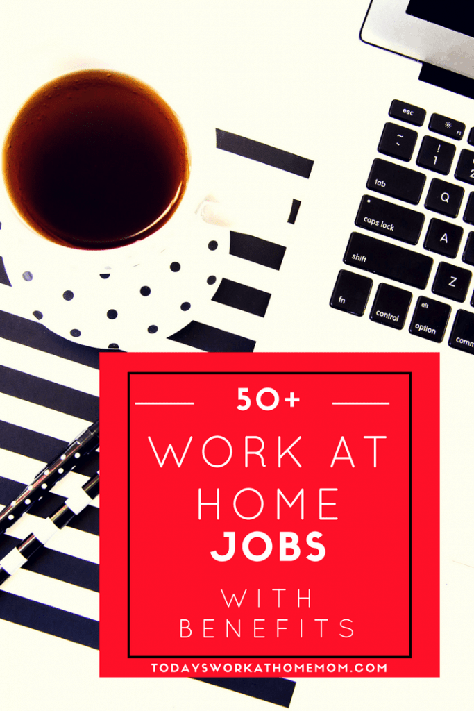 You've thought of working at home but need to find work with benefits? Learn about 50+ companies that offer work at home jobs with benefits!