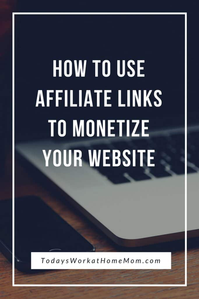 How To Use Affiliate Links To Monetize Your Website 2