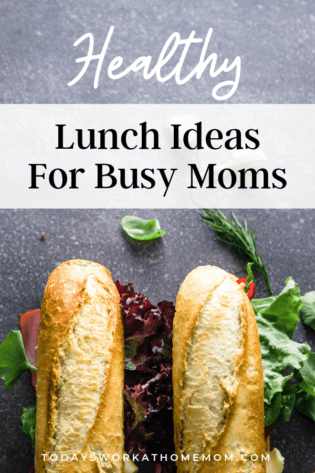 Healthy Lunch Ideas For Busy Working Mom