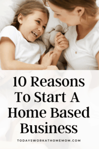 10 Advantages Of Starting A Home Based Business
