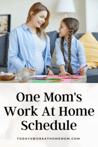 One Mom's Work At Home Schedule