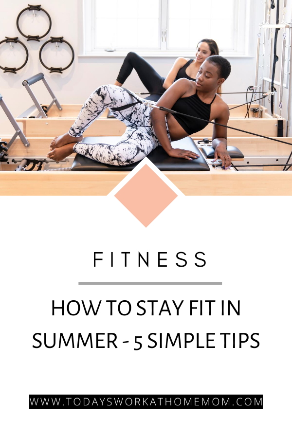 HOW TO STAY FIT IN SUMMER
