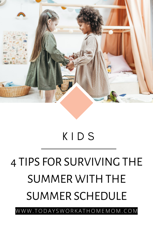 4 TIPS TO SURVIVING THE SUMMER SCHEDULE