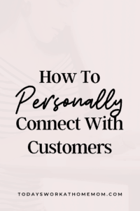 How To Personally Connect With Customers