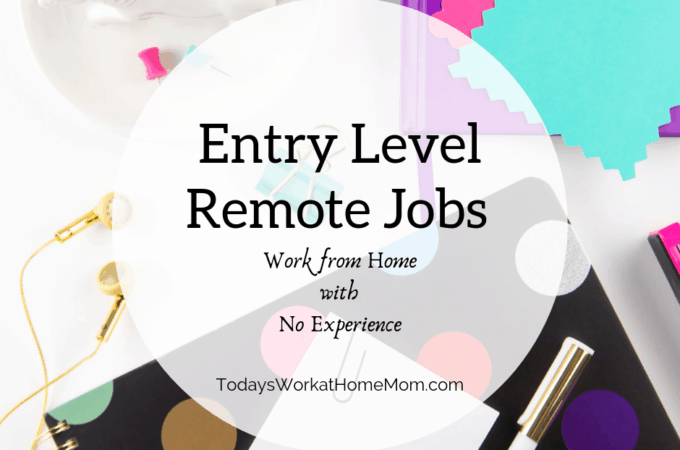 Entry Level Remote Jobs - Work from Home with No Experience
