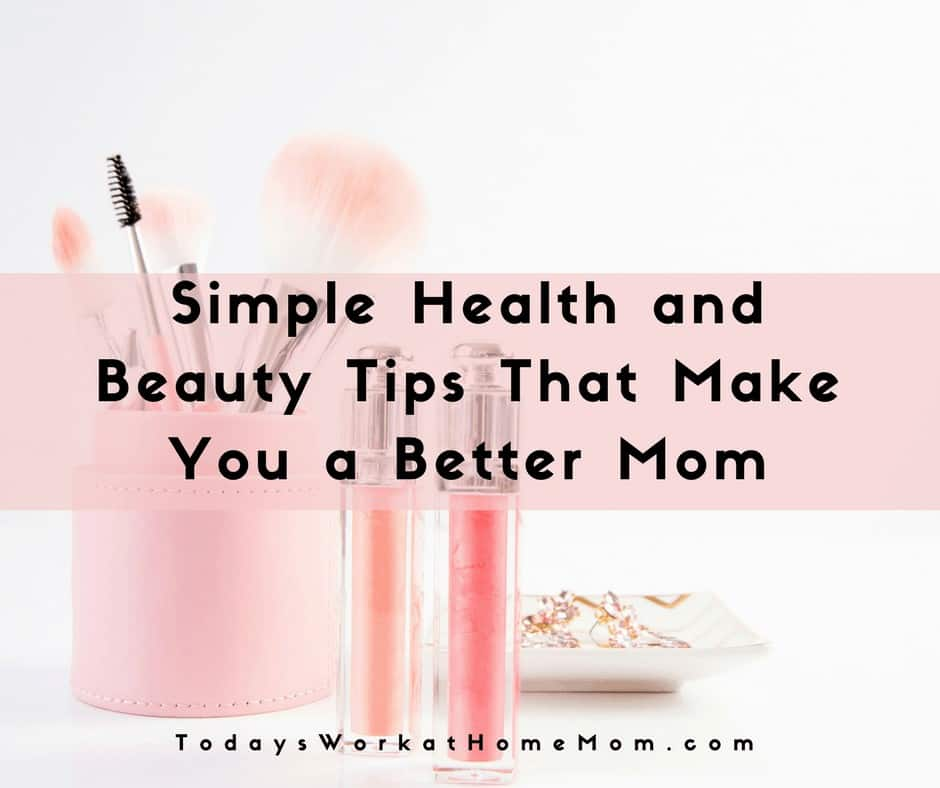 Busy moms struggle to care for themselves and stay feeling healthy and pretty. Here's some tips on healthy beauty that will make you a better mom.