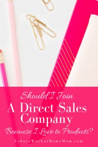 When considering to join a direct sales company as a consultant, there are many choices to make. Find out there is more to it then a love for the products