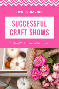 Having successful craft shows