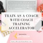 Train as a Coach with Coach Training Accelerator