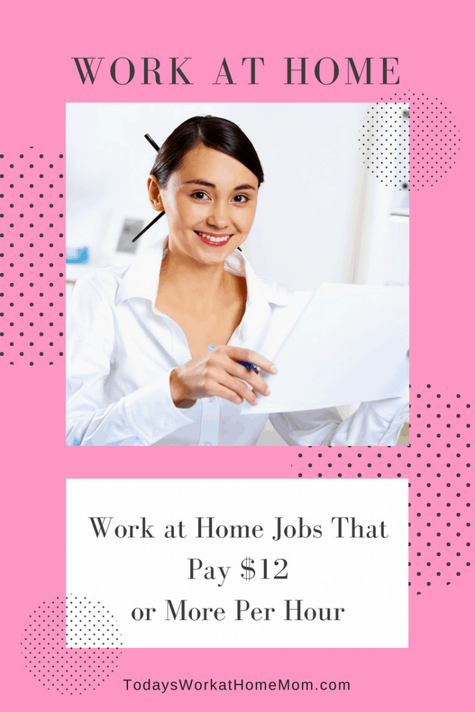 Thinking work at home jobs don't pay much? There are a growing number of jobs that pay well. Like these 30+ jobs paying $12 or more per hour.