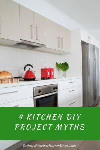 4 Kitchen DIY Project Myths