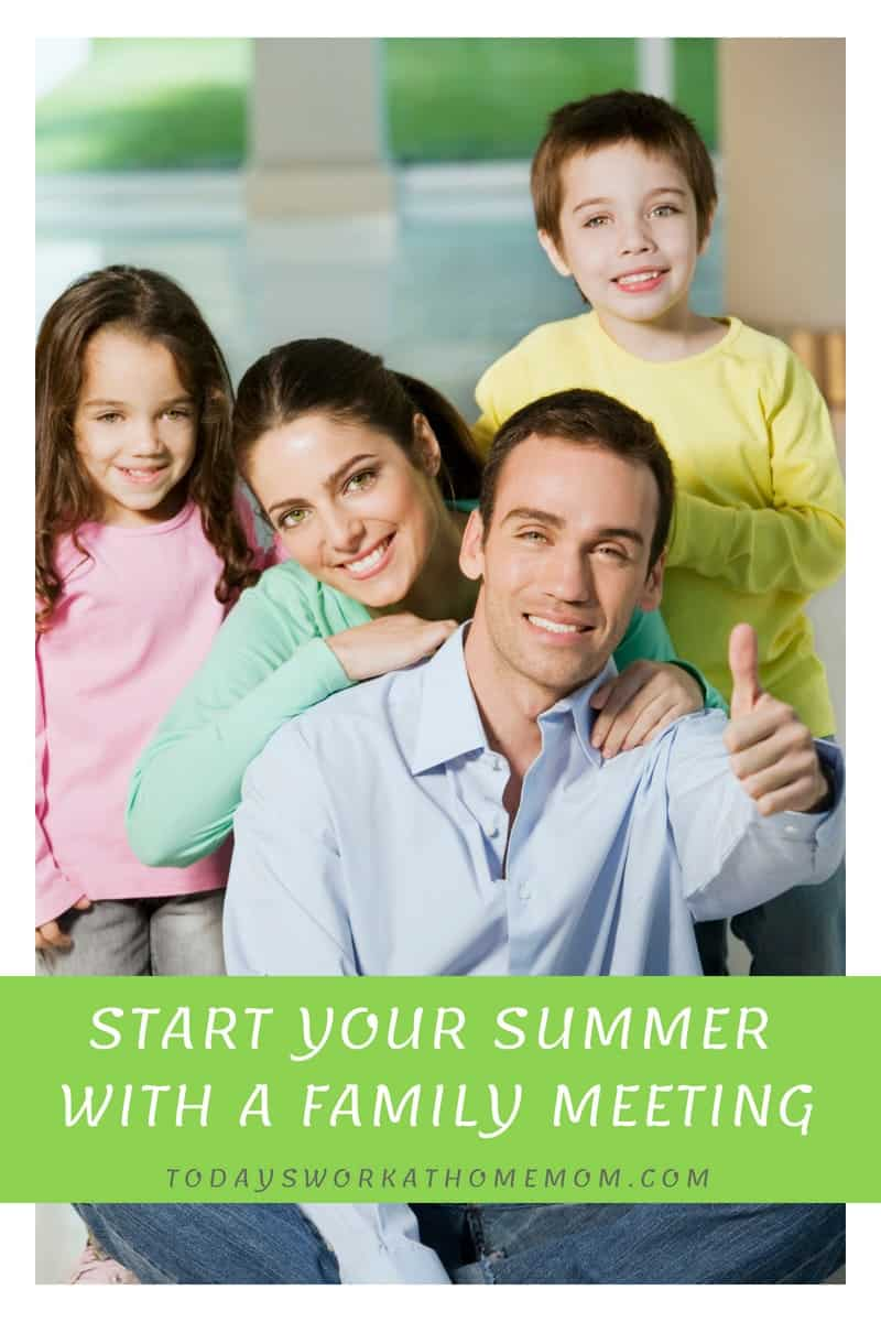 Start Your Summer With A Family Meeting 1