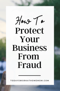 How To Protect Your Business From Fraud