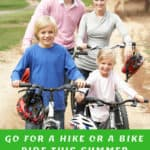 Go For A Hike Or A Bike Ride This Summer