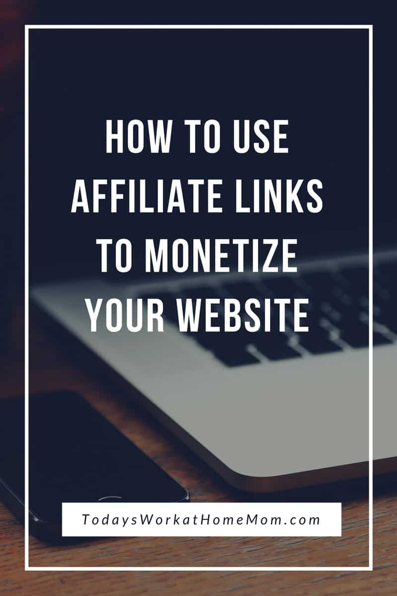 How To Use Affiliate Links To Monetize Your Website 1