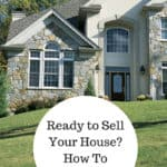 Ready to Sell Your House? How To Prepare