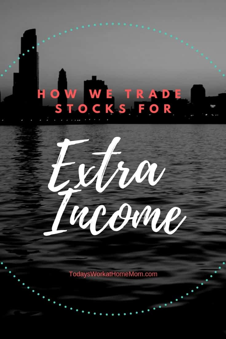 How We Trade Stocks for Extra Income 1
