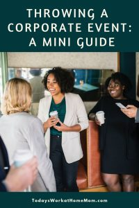 Throwing a Corporate Event_ A Mini Guide