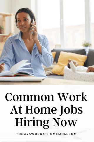 Common Work At Home Jobs That Are Hiring Now