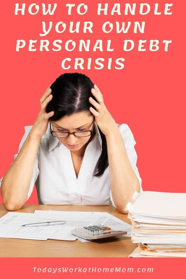 How to Handle Your Own Personal Debt Crisis