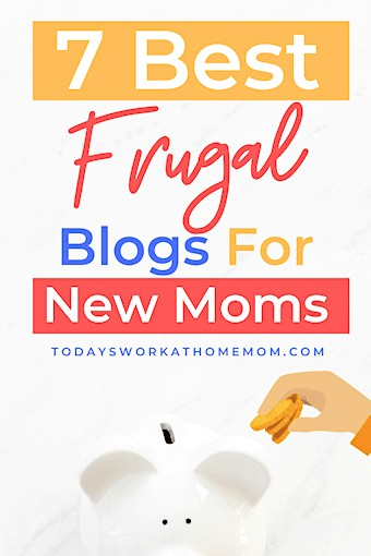best frugal blogs for new moms