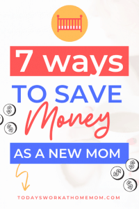 best money saving tips for new moms