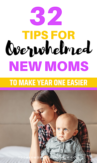 tips for overwhelmed new moms first year with baby