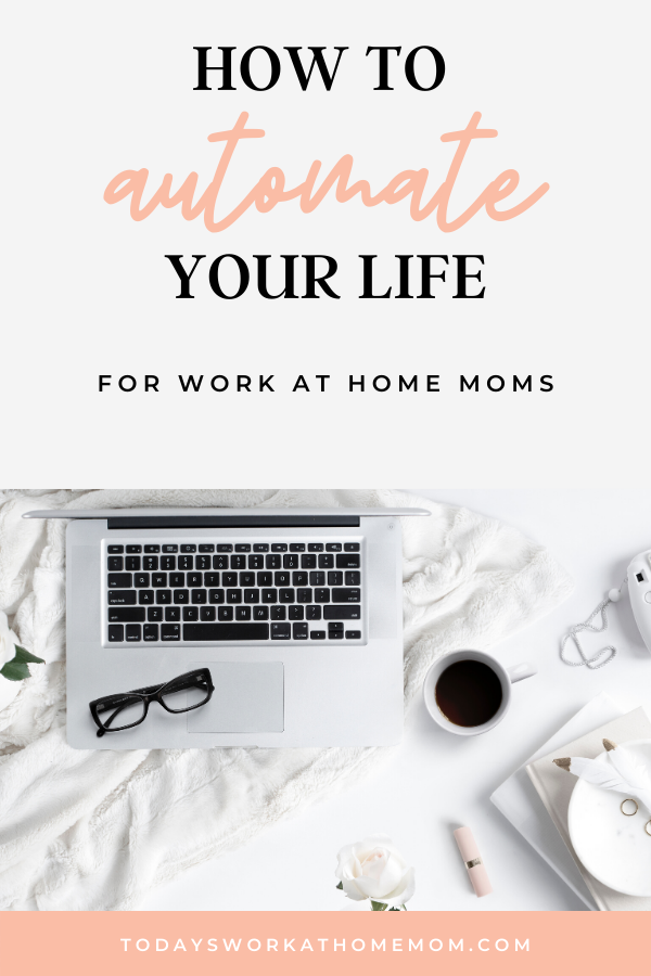 How to automate your life - our top 9 tips to streamline your life and create more space to work on your business