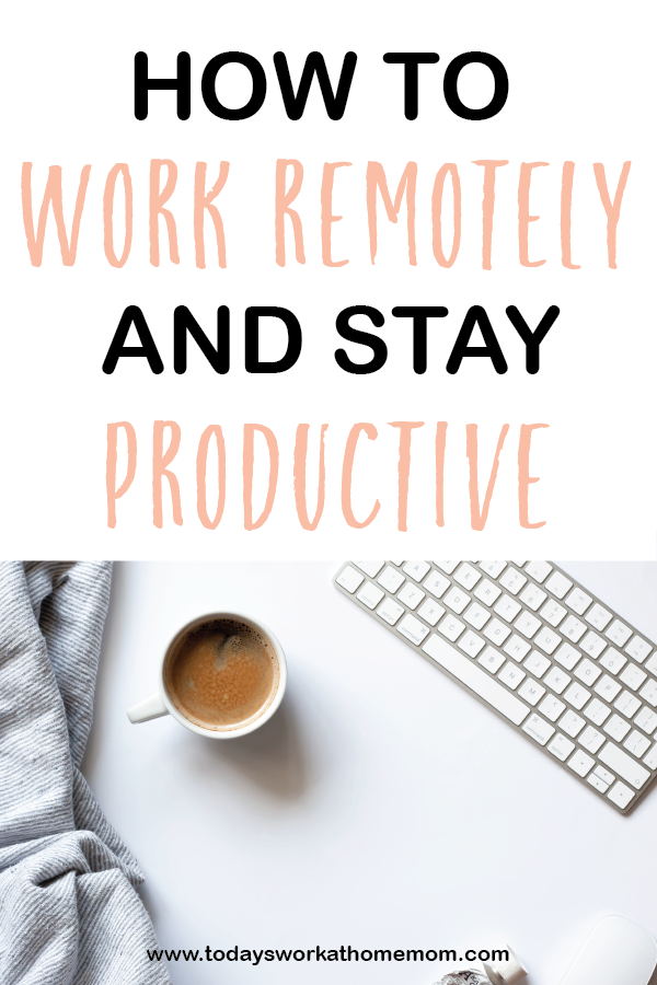 How to work remotely and stay productive. Here are out top ten 10 for working remotely!
